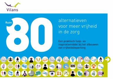 Ruim 80 Alternatieven voor meer vrijheid in de zorg